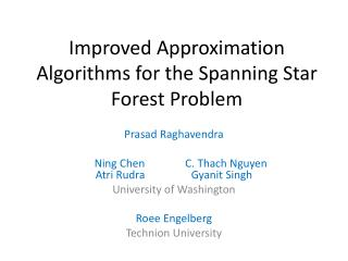 Improved Approximation Algorithms for the Spanning Star Forest Problem