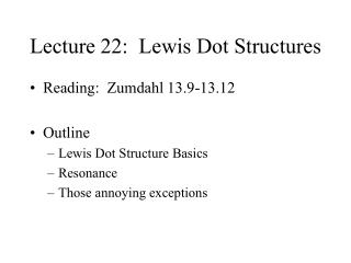 Lecture 22:  Lewis Dot Structures