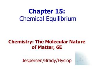 Chapter 15:   Chemical Equilibrium