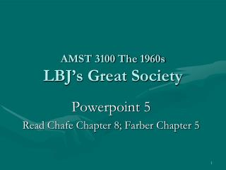 AMST 3100 The 1960s LBJ's Great Society