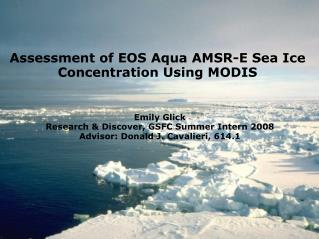 Assessment of EOS Aqua AMSR-E Sea Ice Concentration Using MODIS