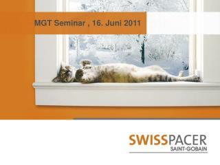 MGT Seminar , 16. Juni 2011