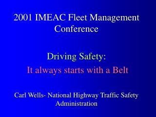 Injury Reduction in Crashes: It Still Begins with the Belt