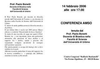 tenuta dal Prof. Paolo Bonetti Docente di Bioetica nella  Facoltà di Scienze
