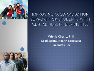 IMPROVING ACCOMMODATION SUPPORT FOR STUDENTS WITH MENTAL HEALTH DISABILITIES
