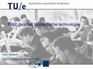 RI&E faculteit biomedische technologie