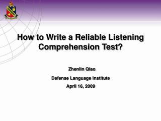 Zhenlin Qiao Defense Language Institute April 16, 2009