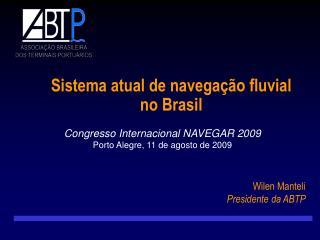 Sistema atual de navegação fluvial  no Brasil