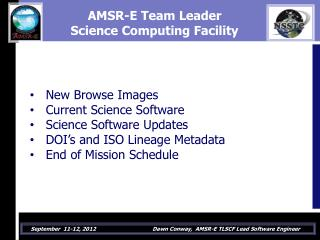 AMSR-E Team Leader  Science Computing Facility