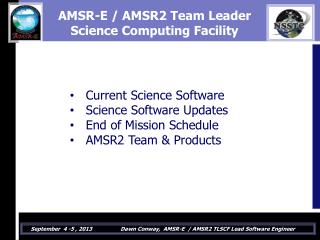 AMSR-E / AMSR2 Team Leader  Science Computing Facility