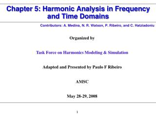 Chapter 5: Harmonic Analysis in Frequency and Time Domains