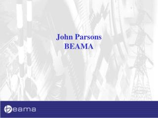 John Parsons BEAMA