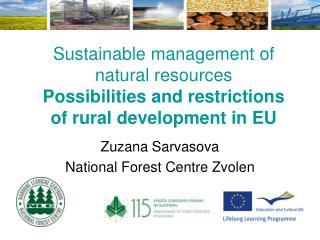 Zuzana Sarvasova National Forest Centre Zvolen