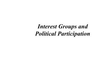Interest Groups and Political Participation