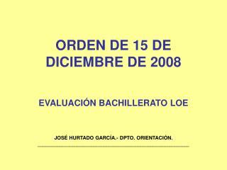 ORDEN DE 15 DE DICIEMBRE DE 2008