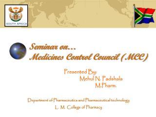 Seminar on… Medicines Control Council (MCC)