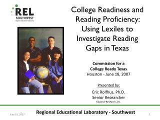 College Readiness and Reading Proficiency: Using Lexiles to Investigate Reading Gaps in Texas