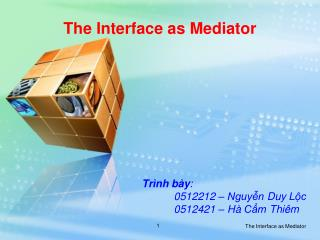The Interface as Mediator