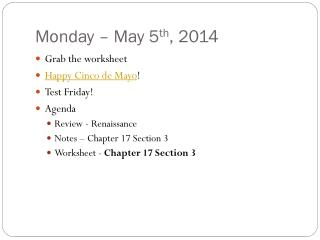 Monday � May 5 th , 2014