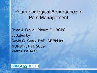 Pharmacological Approaches in Pain Management