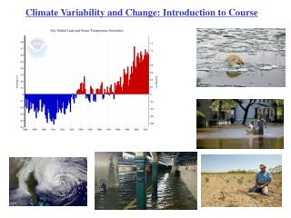 Climate Variability and Change: Introduction to Course