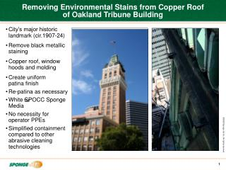 Removing Environmental Stains from Copper Roof  of Oakland Tribune Building