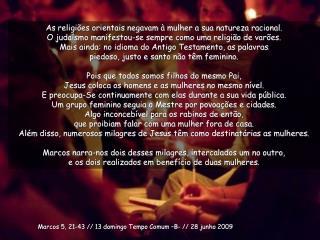 Marcos 5, 21-43 // 13 domingo Tempo  Comum  –B- // 28  junho  2009