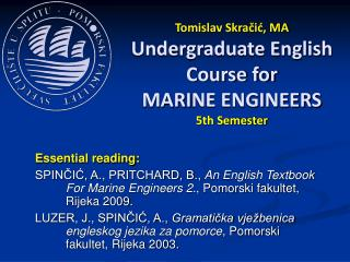 Tomislav Skračić, MA Undergraduate English Course for MARI NE ENGINEERS 5th Semester
