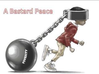 A Bastard Peace