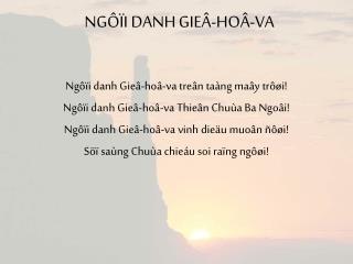 NGÔÏI DANH GIEÂ-HOÂ-VA