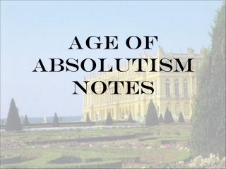 Age of Absolutism Notes
