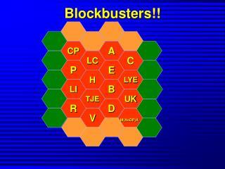 Blockbusters!!