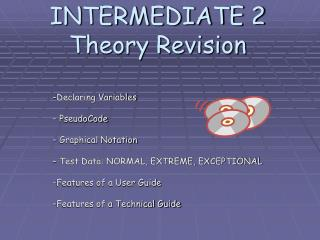 INTERMEDIATE 2 Theory Revision