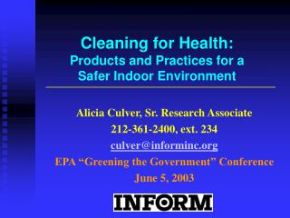 Cleaning for Health: Products and Practices for a  Safer Indoor Environment