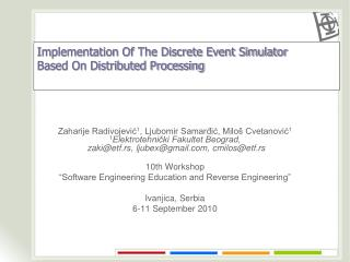 Implementation Of The Discrete Event Simulator  Based On Distributed Processing