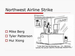 Northwest Airline Strike