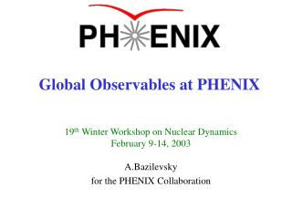 Global Observables at PHENIX