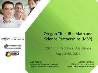 Oregon Title IIB – Math and Science Partnerships (MSP)