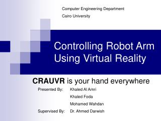 Controlling Robot Arm Using Virtual Reality