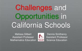Challenges  and  Opportunities  in  California Schools