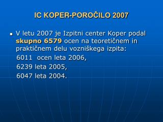 IC KOPER-POROČILO 2007