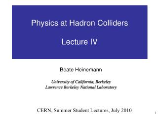 Physics at Hadron Colliders Lecture IV