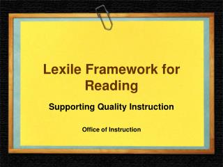 Lexile Framework for Reading