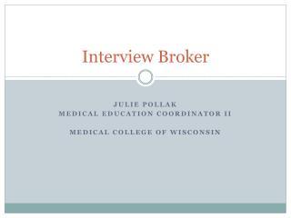 Interview Broker