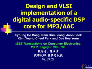Design and VLSI implementation of a digital audio-specific DSP core for MP3/AAC