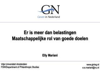 Er is meer dan belastingen Maatschappelijke rol van goede doelen Elly Mariani