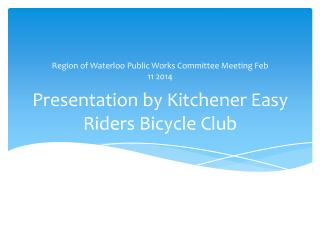 Presentation by Kitchener Easy Riders Bicycle Club