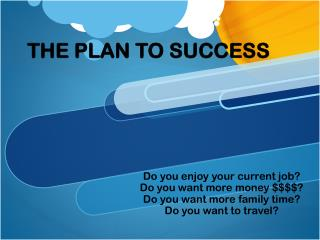 THE PLAN TO SUCCESS