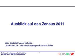 Ausblick auf den Zensus 2011