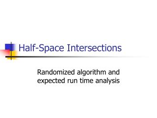 Half-Space Intersections
